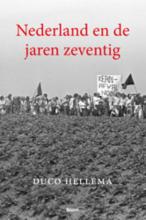 Duco  Hellema Nederland en de jaren zeventig