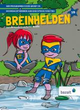 Esther Monfils Belinda Herrewijn, Breinhelden voor groep 7-8