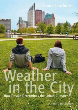 Sanda  Lenzholzer The weather in the city