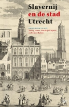 , Slavernij en de stad Utrecht