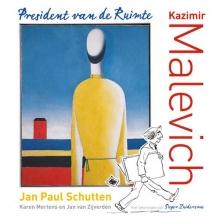 Jan van Zijverden Jan Paul Schutten  Karen Mertens, Kazimir Malevich