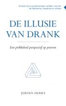 Jeroen Derks , De illusie van drank
