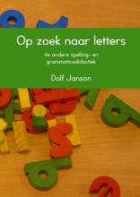 Dolf Janson , Op zoek naar letters