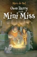 Marc de Bel , Oom Harry en de Mini Miss