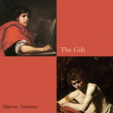 Marcus Attwater , The Gift