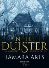 Tamara Arts , In het Duister