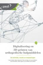 Jan Willem Van der Windt , Digitalisering en 3D-printen van orthopedische hulpmiddelen