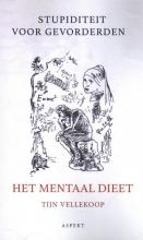 Tijn Vellekoop , Het Mentaal dieet