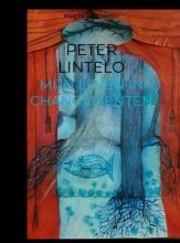 Peter Lintelo , mijn leven in changementen