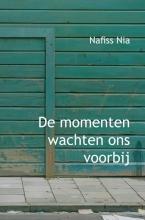 Nafiss  Nia De momenten wachten ons voorbij