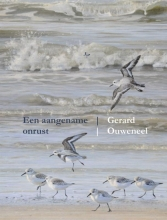 Gerard  Ouweneel Een aangename onrust