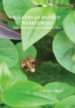 Hoof, Cor van Kikkers en padden wereldwijd