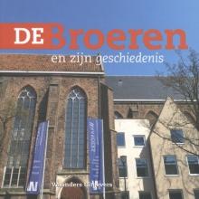 Herman Aarts , De Broeren en zijn geschiedenis