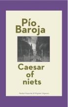 Pío  Baroja Caesar of niets