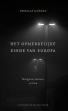 Douglas Murray , Het opmerkelijke einde van Europa