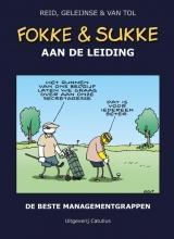 Jean-Marc van Tol John Reid  Bastiaan Geleijnse, Fokke & Sukke aan de leiding
