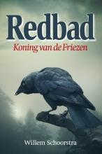 Willem  Schoorstra Redbad