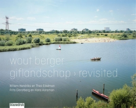 Willem Hendriks Wout Berger  Hans Aarsman  Theo Edelman  Frits Gierstbergen, Giflandschap revisited