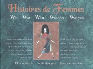 Mili van Veegh, Elyse van der Roer Histoires de Femmes