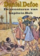 Daniël Defoe , De avonturen van kapitein Bob