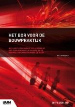 Mr. H. Barendregt , Het BOR voor de bouwpraktijk editie 2020-2021