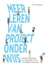Martin Bruggink , Meer leren van projectonderwijs