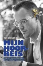 Rob Beenders , Mijn hoorreis