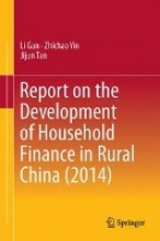 Gan, Li Report on the Development of Household Finance in Rural China (2014)