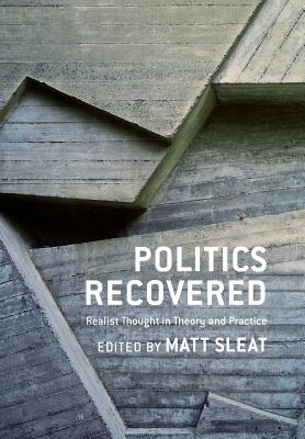 Matt Sleat,Politics Recovered