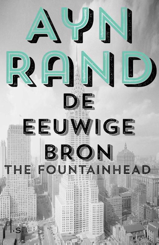 Ayn Rand,De eeuwige bron