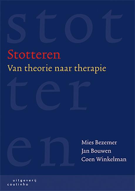 Mies Bezemer, Jan Bouwen, Coen Winkelman,Stotteren