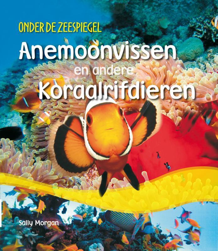 Sally Morgan,Anemonvissen en andere koraalrifdieren
