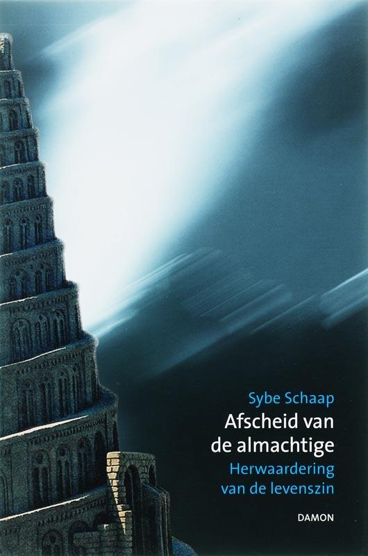 S. Schaap,Afscheid van de almachtige
