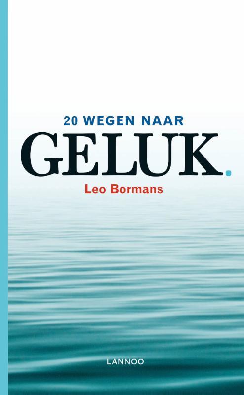 Leo Bormans,20 wegen naar geluk