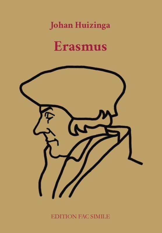 Johan Huizinga,Erasmus