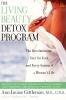 Gittleman, Ann Louise,The Living Beauty Detox Program