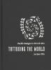 Ellis, Juniper,Tattooing the World