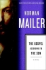 Mailer, Norman,The Gospel According to the Son