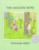 Steig, William,The Amazing Bone