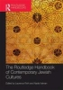 Valman Nadia,The Routledge Handbook of Contemporary Jewish Cultures