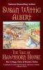 Albert, Susan Wittig,The Tale of Hawthorn House