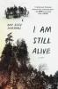 Kate Alice Marshall,I Am Still Alive