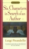 Pirandello, Luigi,   Bentley, Eric,Six Characters in Search of an Author
