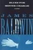 Baldwin, James,Blues for Mister Charlie
