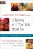 The Focus on the Family(r) Guide to Talking with Your Kids about Sex,Honest Answers for Every Age
