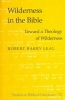 Leal, Robert Barry,Wilderness in the Bible