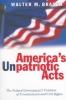 Walter M. Brasch,America`s Unpatriotic Acts