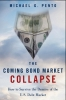 Michael G. Pento,The Coming Bond Market Collapse