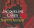 Carey, Jacqueline,Saints Astray