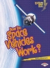 Silverman, Buffy,How Do Space Vehicles Work?